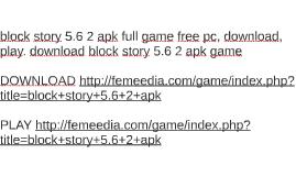 download block story full version free