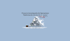 Proyecto Investigación de Operaciones