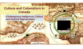 Colonialism and Culture: appropriation, resistance