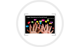 Digital Marketing for Social Good