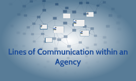 Lines of Communication within an Agency