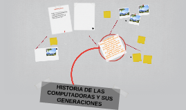 HISTORIA DE LAS COMPUTADORAS Y SUS GENERACIONES