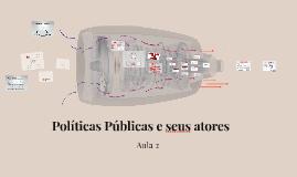 Políticas Públicas e seus atores