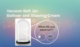 Vacuum Bell Jar: