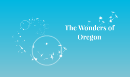 The Wonders of Oregon