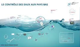 LE CONTROLE DES EAUX AUX PAYS BAS