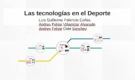 Copy of Las tecnologías en el Deporte