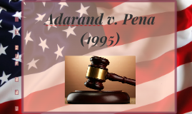 Adarand Constructors v. Pena