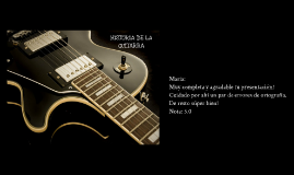 Copy of HISTORIA DE LA GUITARRA