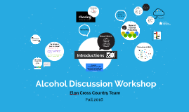 XC Alcohol Discussion Workshops - Fall 2016