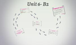 Unit 6- B2