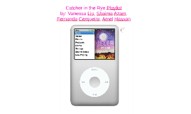 Copy of Catcher in the Rye Playlist