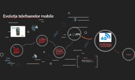 Evoluția telefoanelor mobile