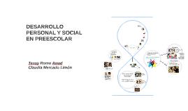 DESARROLLO PERSONAL Y SOCIAL EN PREESCOLAR