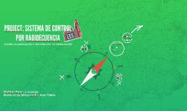 PROJECT: SISTEMA DE CONTROL POR RADIOECUENCIA