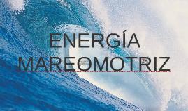 ENERGÍA MAREOMÓTRIZ