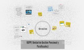 UGPP( Unidad de Gestion Pensional y Parafiscales)