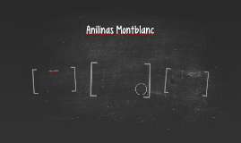 Anilinas Montblanc