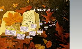 << El Realismo Literario >>