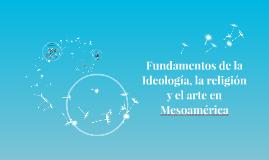 Fundamentos de la Ideología, la religiòn y el ar