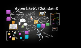 Copy of Group Project: Hyperbaric Chamber