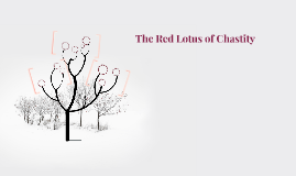 The Red Lotus of Chastity