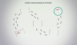 CIENE: ENCUADRAR EL FUTURO