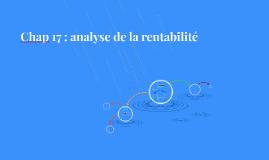 Chap 17 : analyse de la rentabilité