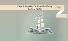 Código de Nuremberg, Declaración de Helsinki y Pautas de CIO