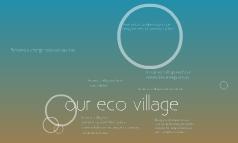 Our eco village