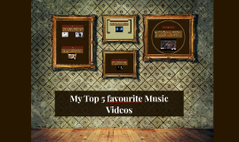 my top 5 favourtite music videos
