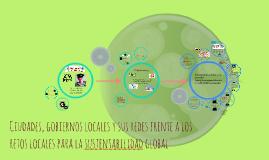 Copy of Ciudades, gobiernos locales y sus redes frente a los retos l