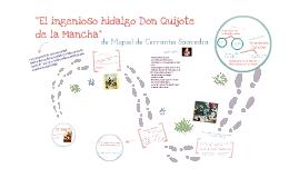 """""""El ingenioso hidalgo Don Quijote de la Mancha"""" de Miguel de Cervantes Saavedra"""