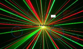 Laser Submerged