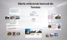 Copy of Stilurile arhitecturale bisericeşti din România