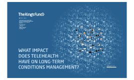 Copy of What impact does telehealth have on long-term conditions management?