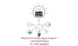 Shepherd University Legacy Proposal --