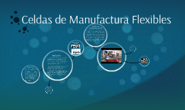 Celdas de Manufactura Flexibles