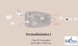 Termodinámica I: Clase II