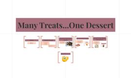 Many Treats...One Dessert