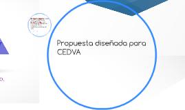 Propuesta diseñada para CEDVA