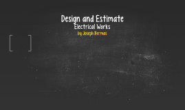 Design and Estimate
