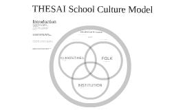 THESAI School Culture Model