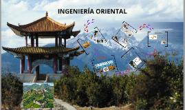 Copy of Ingeniería oriental