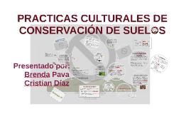 PRACTICAS CULTURALES DE CONSERVACION DE SUELOS