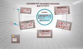 Copy of PLANEJAMENTO SOCIAL: Intencionalidade e instrumentação