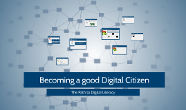 Becoming a Good Digital Citizen