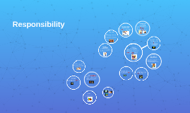 What is responsibility?