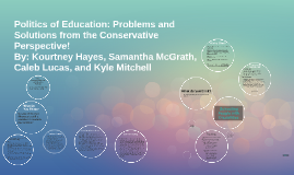 Politics of Education: Problems and Solutions from the Conse