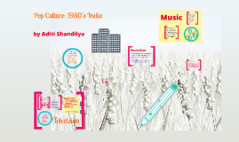Pop Culture: 1980's India